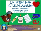 A+ STEM The Little Red Hen...Science, Technology, Engineering & Math