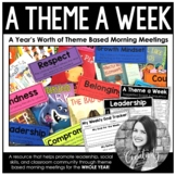 A Theme a Week - A Year's Worth of Theme Based Morning Meetings