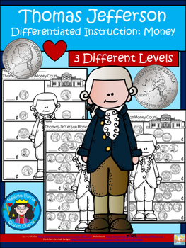 A+ Thomas Jefferson Money Count...Differentiated  Practice