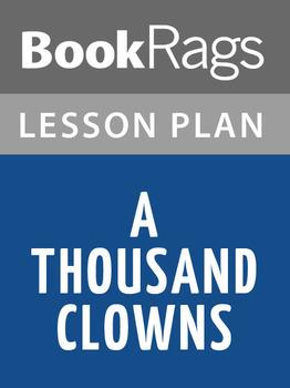 A Thousand Clowns Lesson Plans