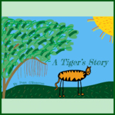 A Tiger´s Story
