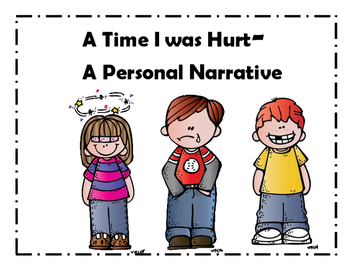 Narrative Writing- A Time I was Hurt