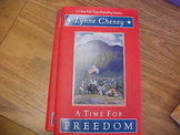 A Time for Freedom, by Lynne Cheney