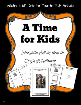 A Time for Kids Non Fiction Activity: Origin of Halloween