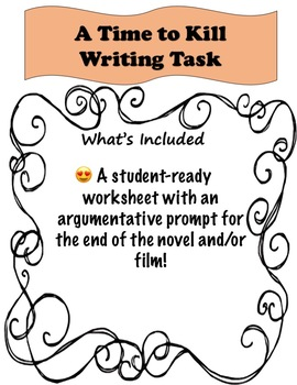 A Time to Kill Writing Task