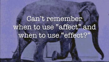 Vocabulary Tip: Affect vs Effect