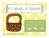 A Tisket, A Tasket: A song to review sol, la, mi