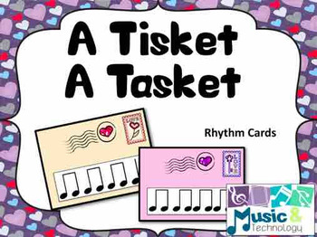 A Tisket A Tasket- A Song and Rhythm Game for Valentine's Day