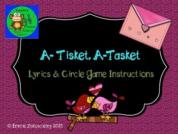 A-Tisket, A-Tasket: Circle Game for your Kodaly Folk Song Collection