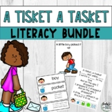 A Tisket A Tasket Nursery Rhyme Literacy Activity Mini Uni