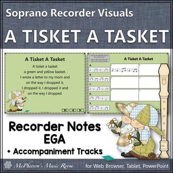 "Recorder Song ""A Tisket A Tasket"" (Notes EGA) visuals for"