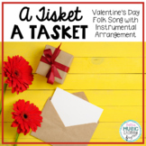 A-Tisket, A-Tasket - Valentine's Day Folk Song with Orff Accompaniment