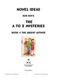 A to Z Mysteries: The Absent Author - A Novel Study for Young Readers