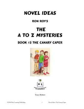 A to Z Mysteries: The Canary Capers- A Novel Study for Young Readers