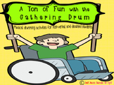 A Ton of Fun with the Gathering Drum