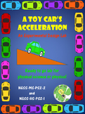 A Toy Car's Acceleration- NGSS-MS-PS2-2 or NGSS-HS-PS2-1