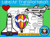 A+ Transportation Labels Set 2: I Can Label Air Transportation