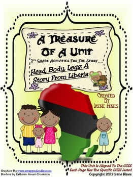 Treasures A Treasure Of A Unit For 2nd Grade~Head, Body, Legs:Story From Liberia