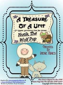 Treasures ~ A Treasure Of A Unit For 2nd Grade: Nutik, The Wolf Pup
