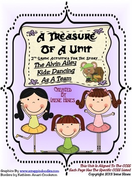 Treasures ~A Treasure Of A Unit For 2nd Grade~Alvin Ailey Kids:Dancing As A Team