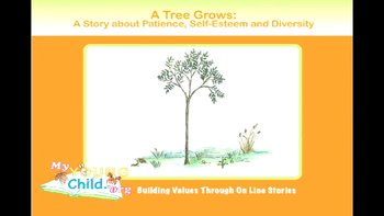 A Tree Grows: A Story about Patience, Self-esteem and Diversity