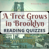 A Tree Grows in Brooklyn Quizzes: 6 Reading Checks