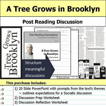 A Tree Grows in Brooklyn - Socratic Method - Post Reading Discussions