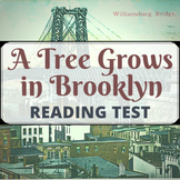 A Tree Grows in Brooklyn Test (reading check for the entir