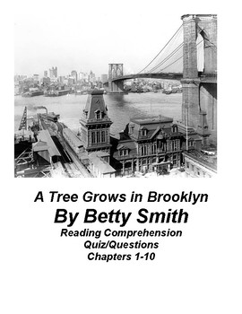A Tree Grows in Brooklyn by Betty Smith Reading Comprehension Chap 1-10 with key