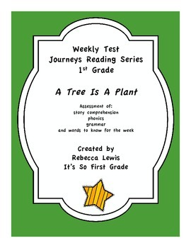 A Tree Is A Plant Journeys Assessment
