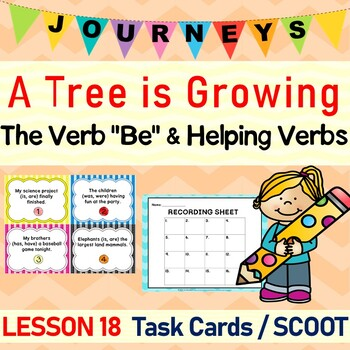 A Tree Is Growing (Journeys L.18, 3rd Grade) HELPING VERBS Task Cards