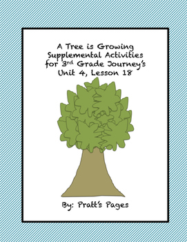 A Tree is Growing Supplemental Activities Journey's Unit 4 Lesson 18