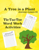 A Tree is a Plant Journeys Lesson 24