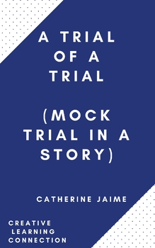 A Trial of a Trial (Mock Trial in a story)
