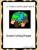 A Tribute to Martin Luther King Jr. Creative Writing Prompts