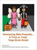 A Trick or Treat Yoga Brain Break