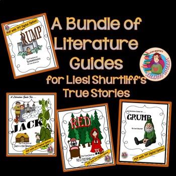 "A Trilogy of  Literature Guides for Liesl Shurtliff's ""True Stories"""