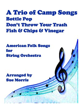 A Trio of Camp Songs