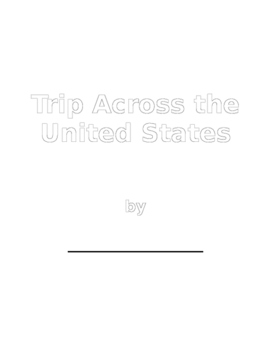 A Trip Across the United States