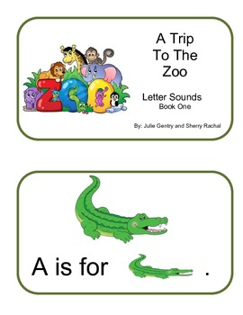 A Trip To The Zoo Letter Sounds