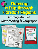 Florida's Regions Integrated Unit Plan a Trip Around the State Distance Learning