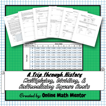 A Trip through History (Multiplying, Dividing, and Rationalizing Square Roots)