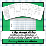 A Trip through History (Multiplying, Dividing, and Rationa