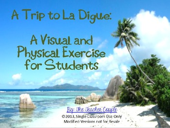 A Trip to La Digue, Africa: A Visual and Physical Exercise for Students
