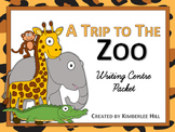 A Trip to The Zoo Writing Packet
