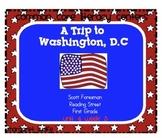 A Trip to Washington, DC Unit 4 Week 3 Common Core Literac