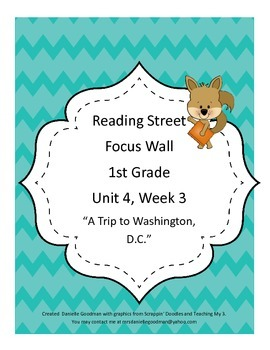 A Trip to Washington, DC Focus Wall Posters 1st Grade Reading Street CC 2013
