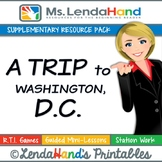 Reading Street, A TRIP TO WASHINGTON, D.C., Teacher Pack by Ms. Lendahand:)