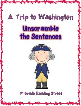 A Trip to Washington Unscramble the Sentences