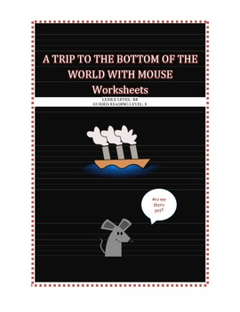 A Trip to the Bottom of the World with Mouse- Worksheets a